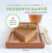 Desserts santé pour dents sucrées